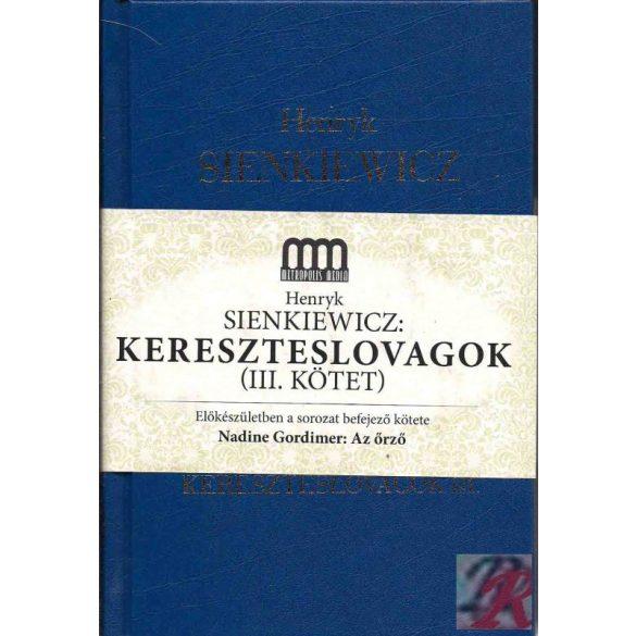 KERESZTESLOVAGOK III. kötet