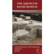 THE AQUINCUM BATHS MUSEUM
