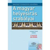 A MAGYAR HELYESÍRÁS SZABÁLYAI 12. kiadás