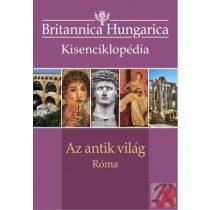 BRITANNICA HUNGARICA KISENCIKLOPÉDIA - AZ ANTIK VILÁG – RÓMA