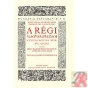 A RÉGI MAGYARORSZÁGI NYOMDÁK BETŰI ÉS DÍSZEI XVII. század 2. kötet