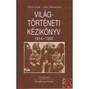 VILÁGTÖRTÉNETI KÉZIKÖNYV 1914-1993