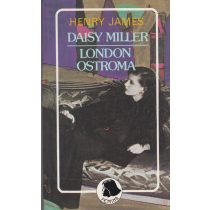 DAISY MILLER - LONDON OSTROMA