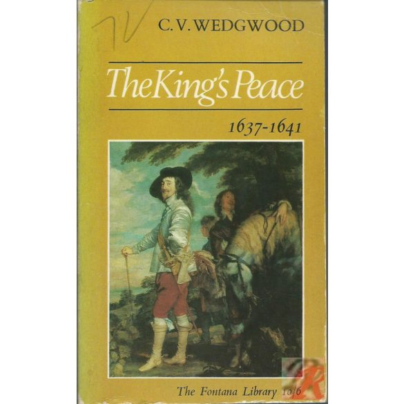 THE KING'S PEACE, 1637-1641