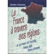 LA FRANCE Á TRAVERS SES RÉGIONS