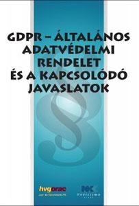 GDPR-Általános adatvédelmi rendelet és a kapcsolódó javaslatok