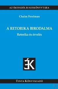 A RETORIKA BIRODALMA