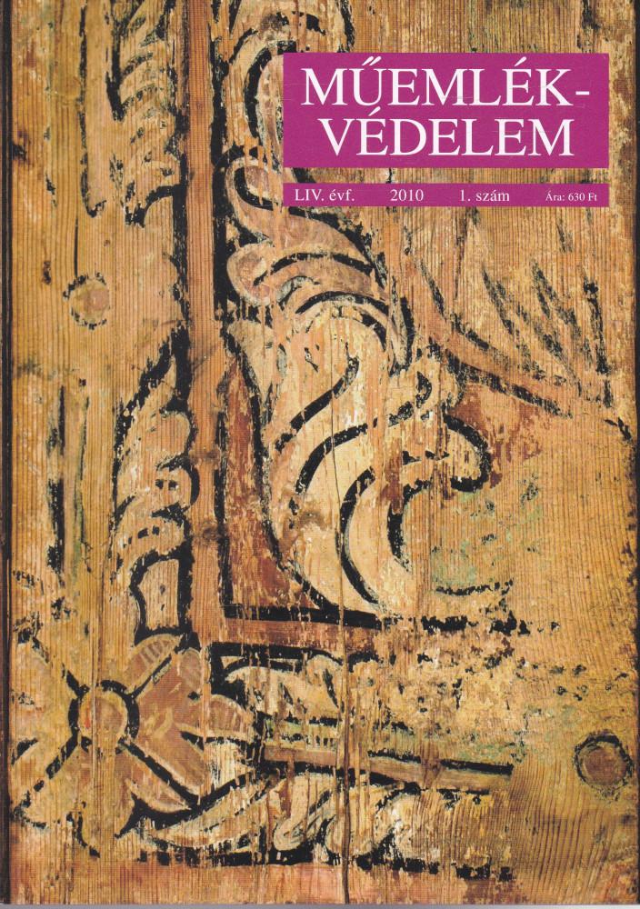 MŰEMLÉKVÉDELEM - LIV. évf., 2010/1.