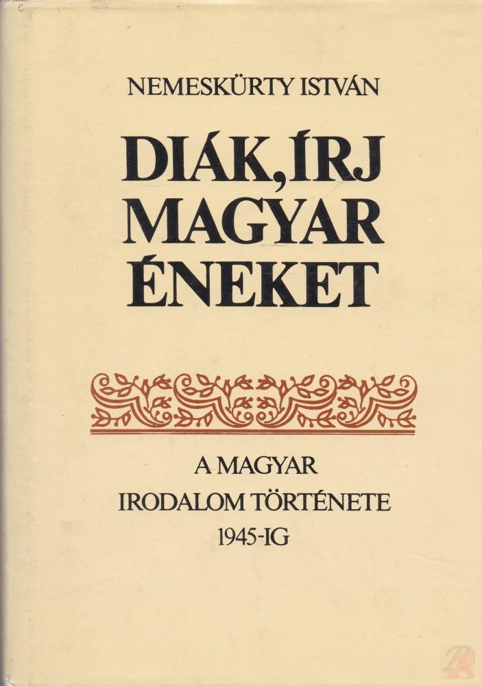 DIÁK, ÍRJ MAGYAR ÉNEKET 1-2.