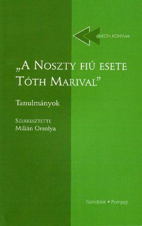 """""""A NOSZTY FIÚ ESETE TÓTH MARIVAL"""""""