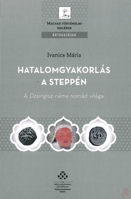 HATALOMGYAKORLÁS A STEPPÉN