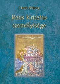 JÉZUS KRISZTUS SZEMÉLYISÉGE