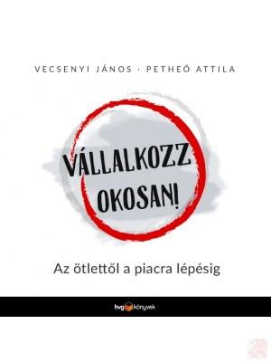 VÁLLALKOZZ OKOSAN!