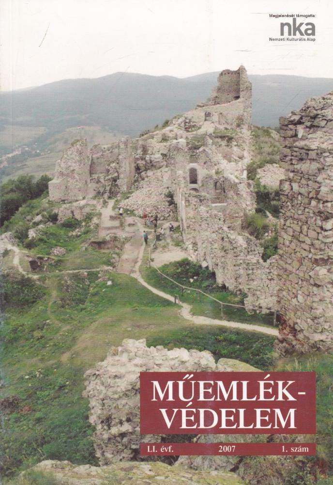 MŰEMLÉKVÉDELEM - LI. évf., 2007/1.