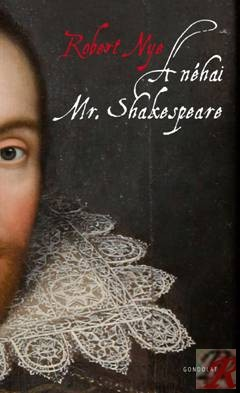 A NÉHAI MR. SHAKESPEARE