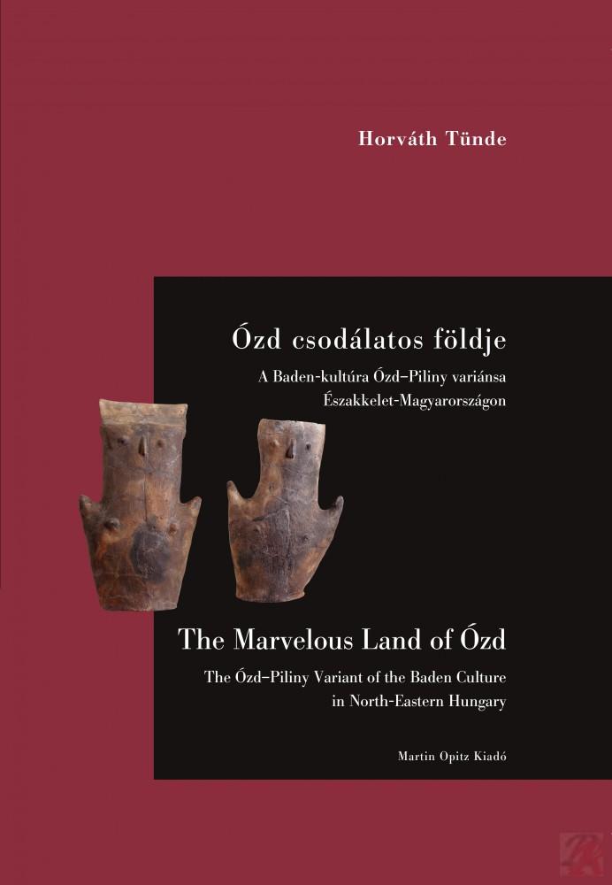 ÓZD CSODÁLATOS FÖLDJÉN / THE MARVELOUS LAND OF ÓZD