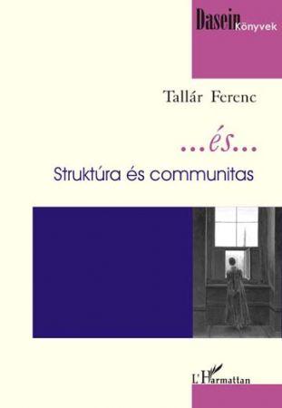 Image of ...ÉS... - STRUKTÚRA ÉS COMMUNITAS