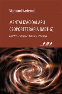 MENTALIZÁCIÓALAPÚ CSOPORTTERÁPIA (MBT-G)