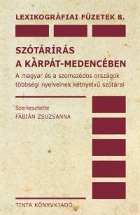 SZÓTÁRÍRÁS A KÁRPÁT-MEDENCÉBEN