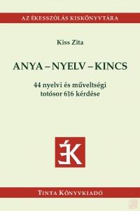 ANYA-NYELV-KINCS