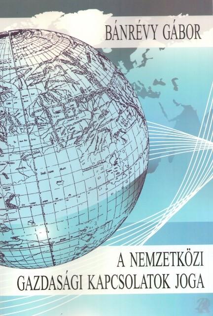 A nemzetközi gazdasági kapcsolatok joga