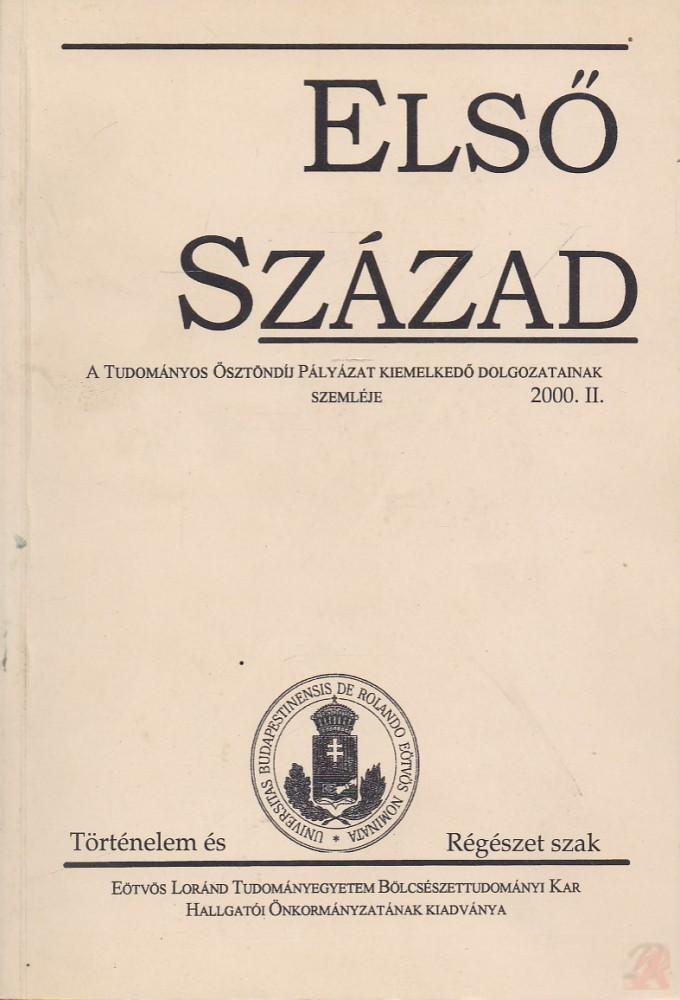 ELSŐ SZÁZAD 2000. II.