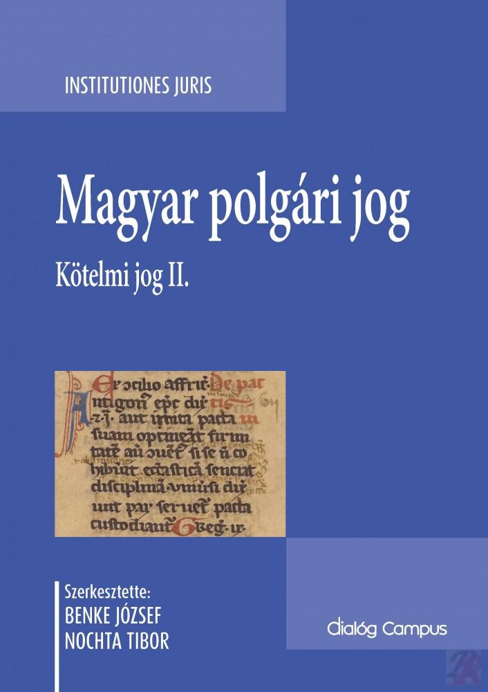MAGYAR POLGÁRI JOG. KÖTELMI JOG II.