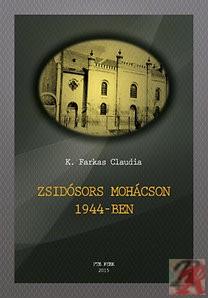 ZSIDÓSORS MOHÁCSON 1944-BEN