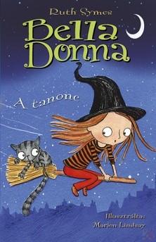 BELLA DONNA - A TANONC