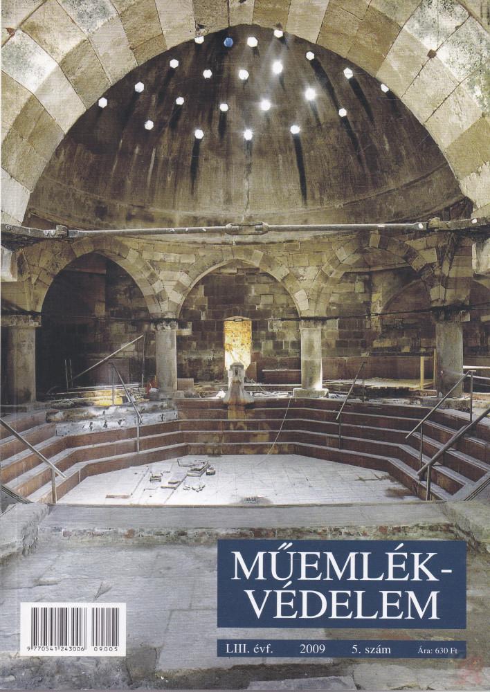 MŰEMLÉKVÉDELEM - LIII. évf., 2009/5.