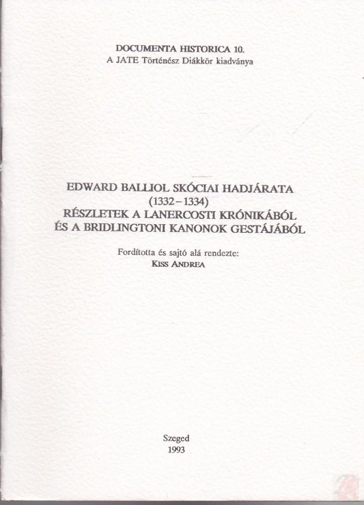 EDWARD BALLIOL SKÓCIAI HADJÁRATA (1332-1334)