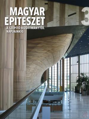 MAGYAR ÉPÍTÉSZET SOROZAT 3. kötet