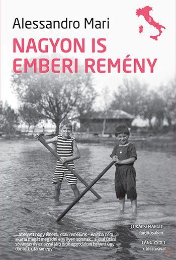 NAGYON IS EMBERI REMÉNY