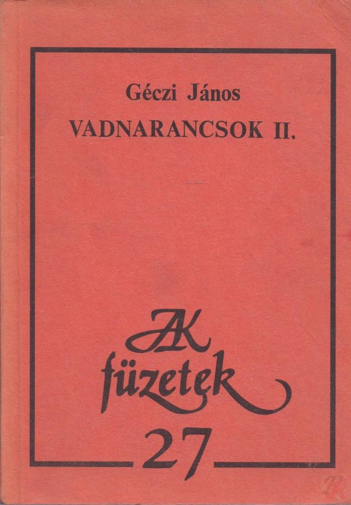 VADNARANCSOK II. kötet