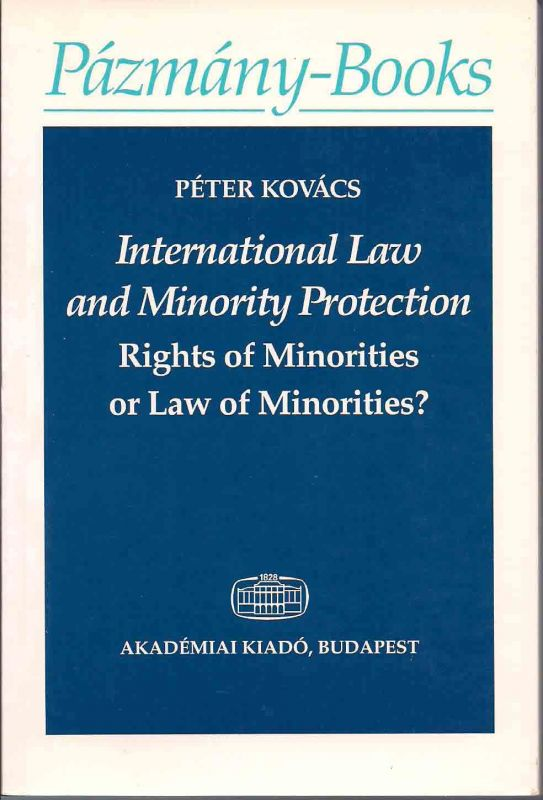 INTERNATIONAL LAW AND MINORITY PROTECTION