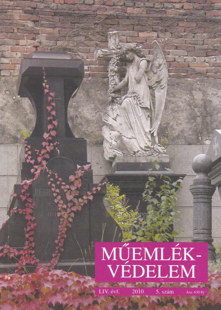 MŰEMLÉKVÉDELEM - LIV. évf., 2010/5.