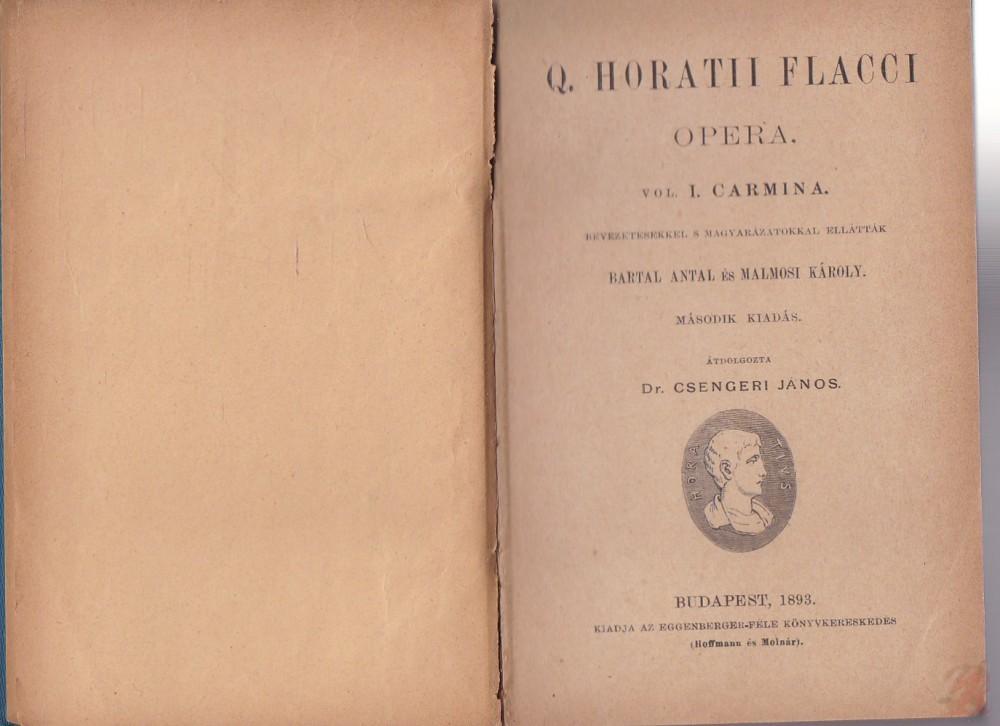 Q. HORATII FLACCI OPERA Vol. I-II. Carmina
