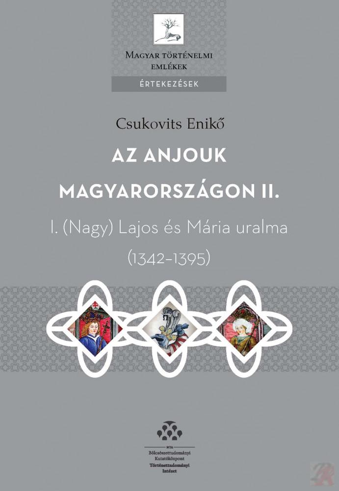 AZ ANJOUK MAGYARORSZÁGON II.