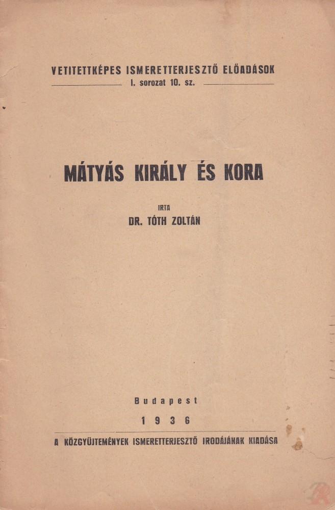 MÁTYÁS KIRÁLY ÉS KORA