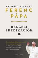 REGGELI PRÉDIKÁCIÓK II.
