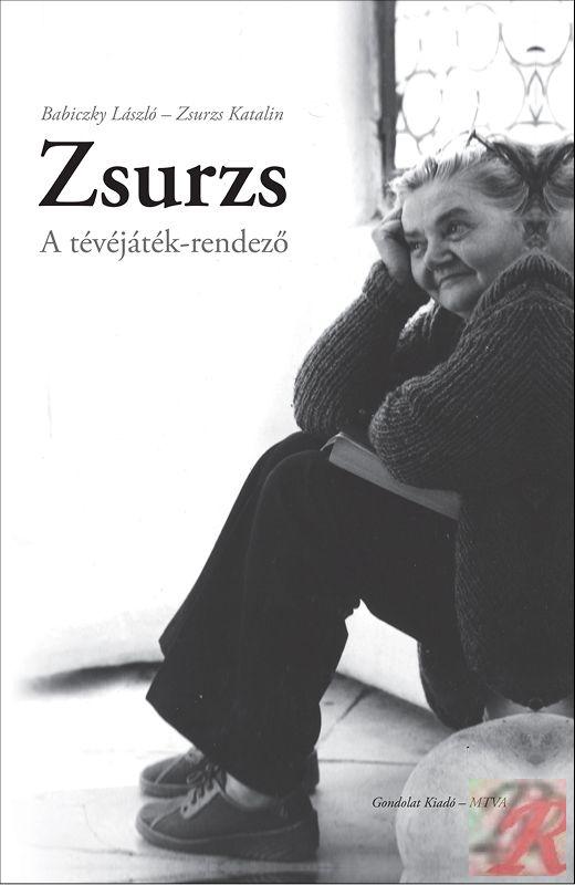 ZSURZS - A TÉVÉJÁTÉK-RENDEZŐ