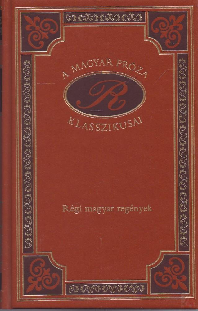 Régi magyar regények